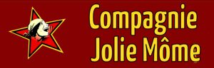 Compagnie Jolie Môme : apéro-concert café du Tilleul St Martin la Méanne