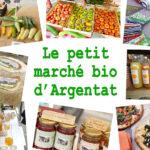 Le petit marché bio d'Argentat [vidéo]