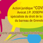 """ACTION JURIDIQUE """"Covid"""" EN CORREZE : vous pouvez participer"""